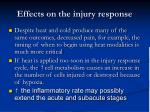 effects on the injury response