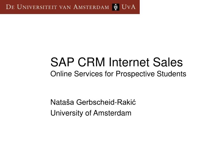 sap crm internet sales online services for prospective students n.