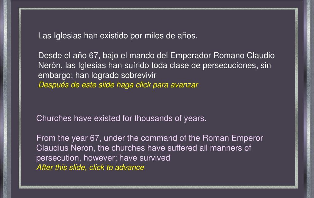 Las Iglesias han existido por miles de años.