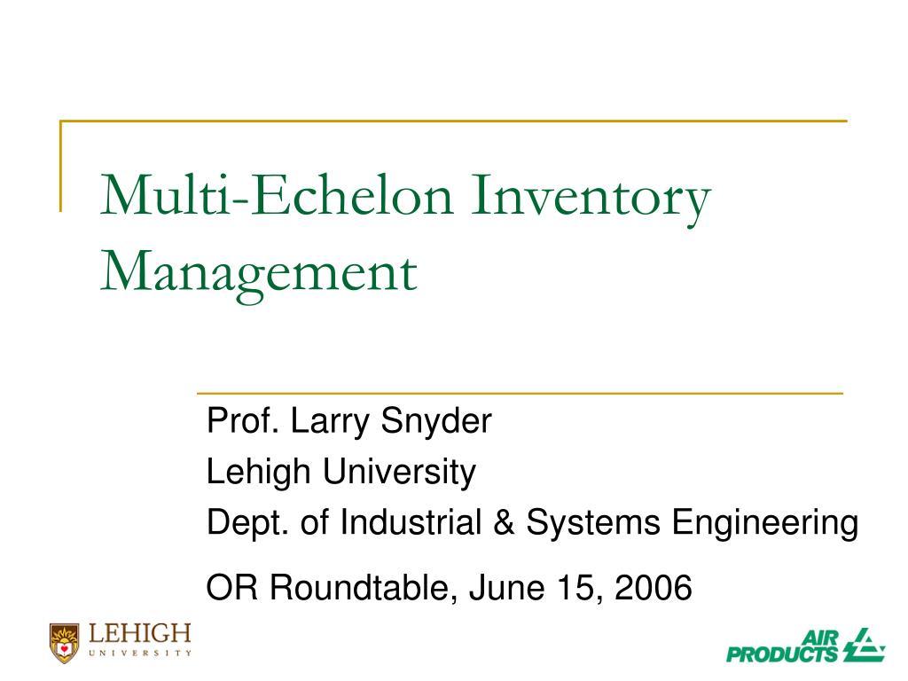 multi echelon inventory management l.