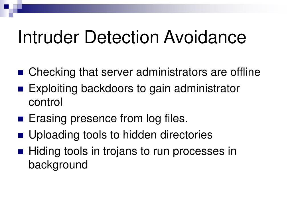 Intruder Detection Avoidance