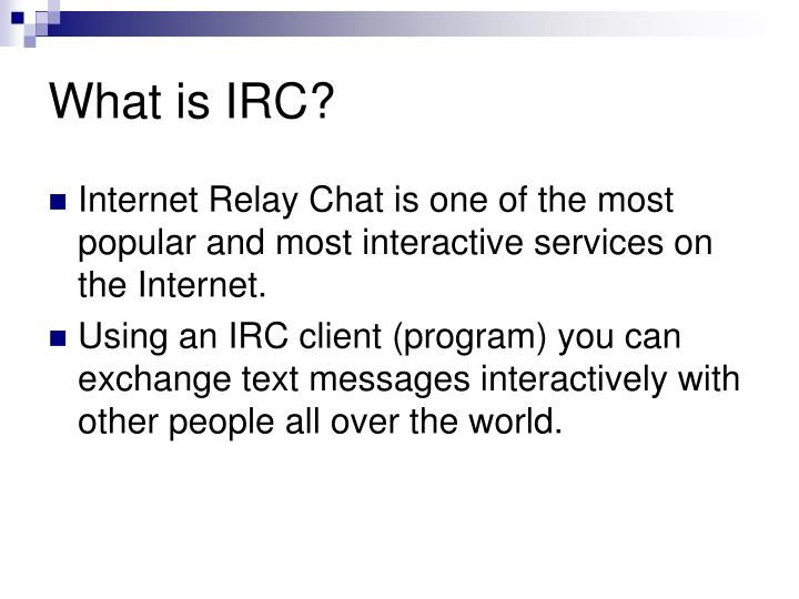 What is irc