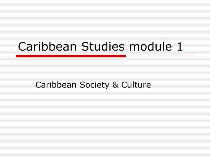 caribbean studies module 1 n.