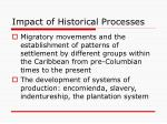 impact of historical processes