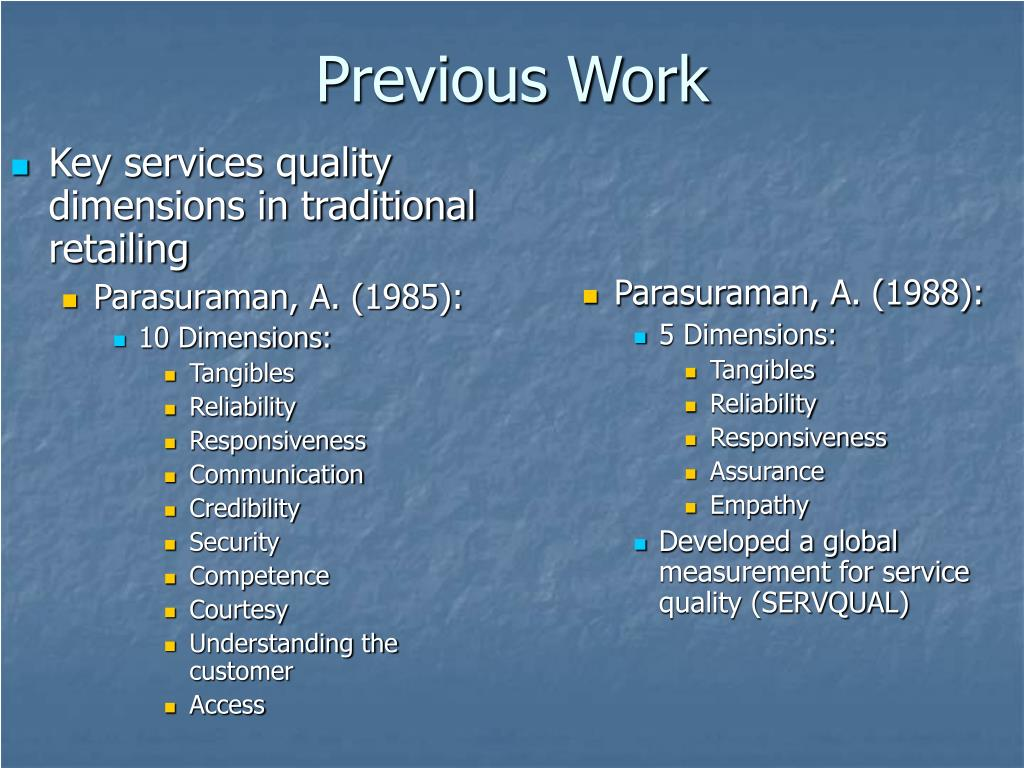 Key services quality dimensions in traditional retailing