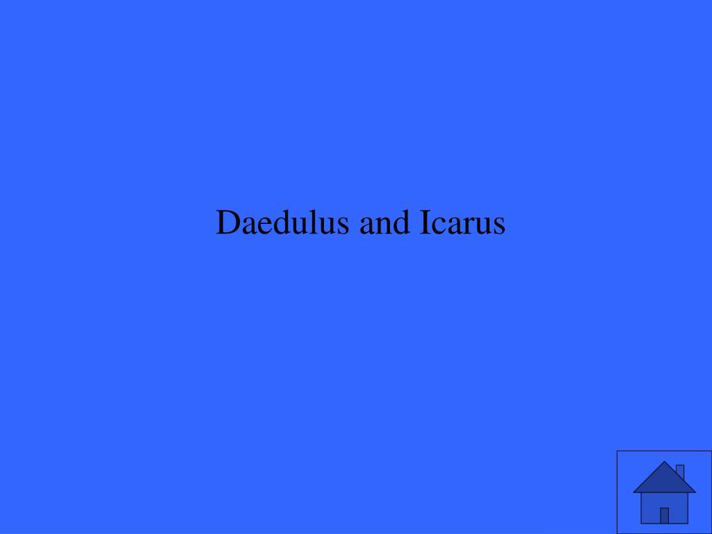 Daedulus and Icarus