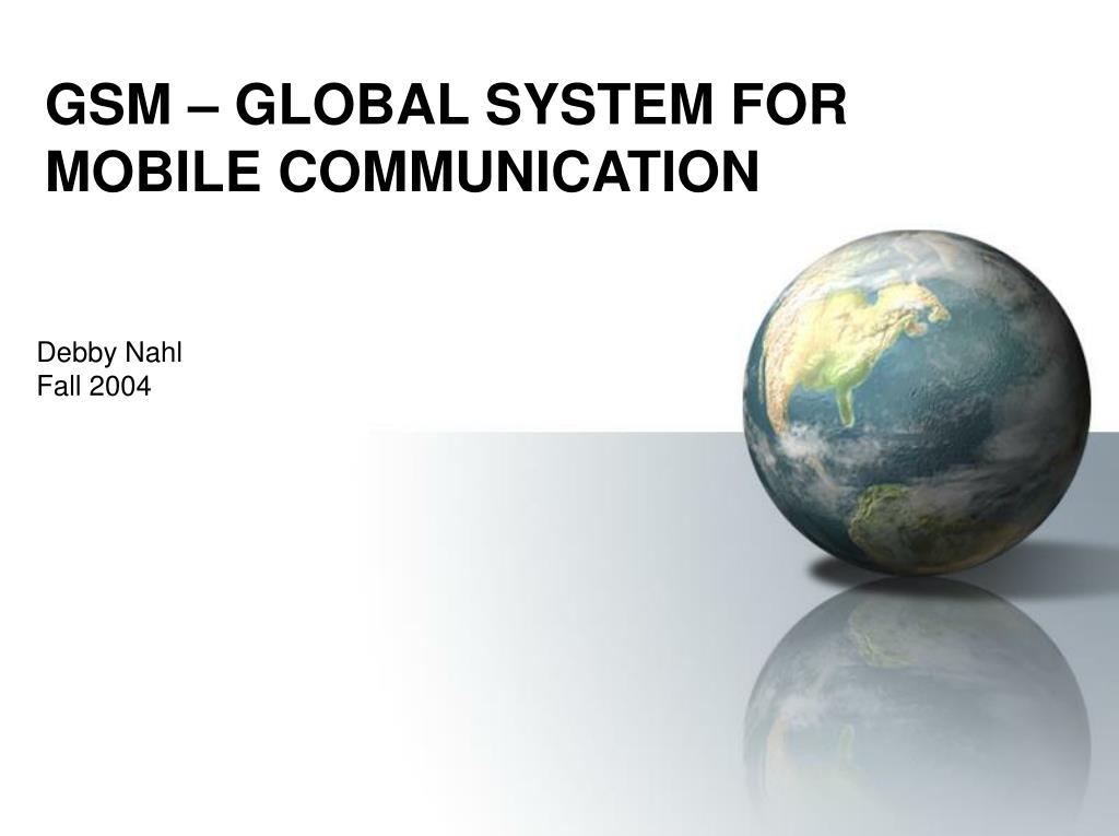 gsm global system for mobile communication l.