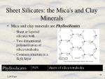sheet silicates the mica s and clay minerals