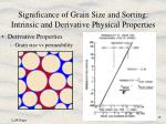 significance of grain size and sorting intrinsic and derivative physical properties10