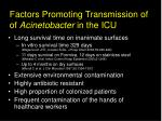 factors promoting transmission of of acinetobacter in the icu