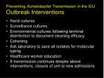 preventing acinetobacter transmission in the icu outbreak interventions