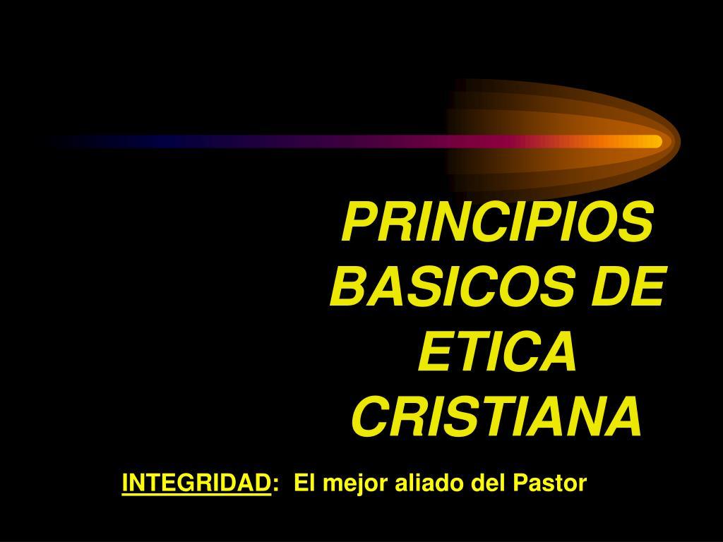 principios basicos de etica cristiana l.