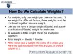 how do we calculate weights