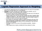 logistic regression approach to weighting