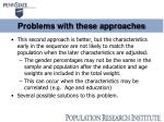 problems with these approaches