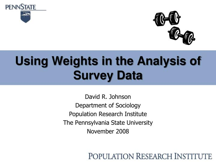using weights in the analysis of survey data n.