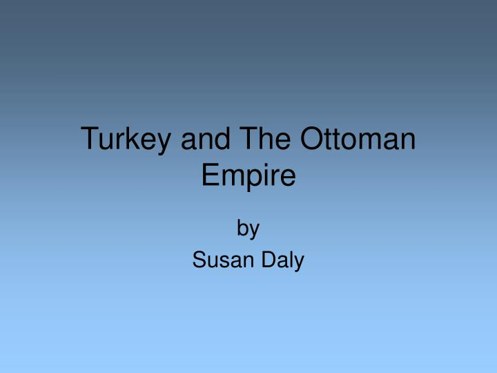 turkey and the ottoman empire n.
