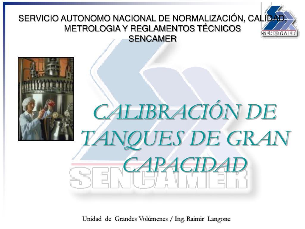 servicio autonomo nacional de normalizaci n calidad metrologia y reglamentos t cnicos sencamer l.