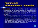 formatos de entretenimiento comedias
