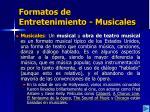 formatos de entretenimiento musicales