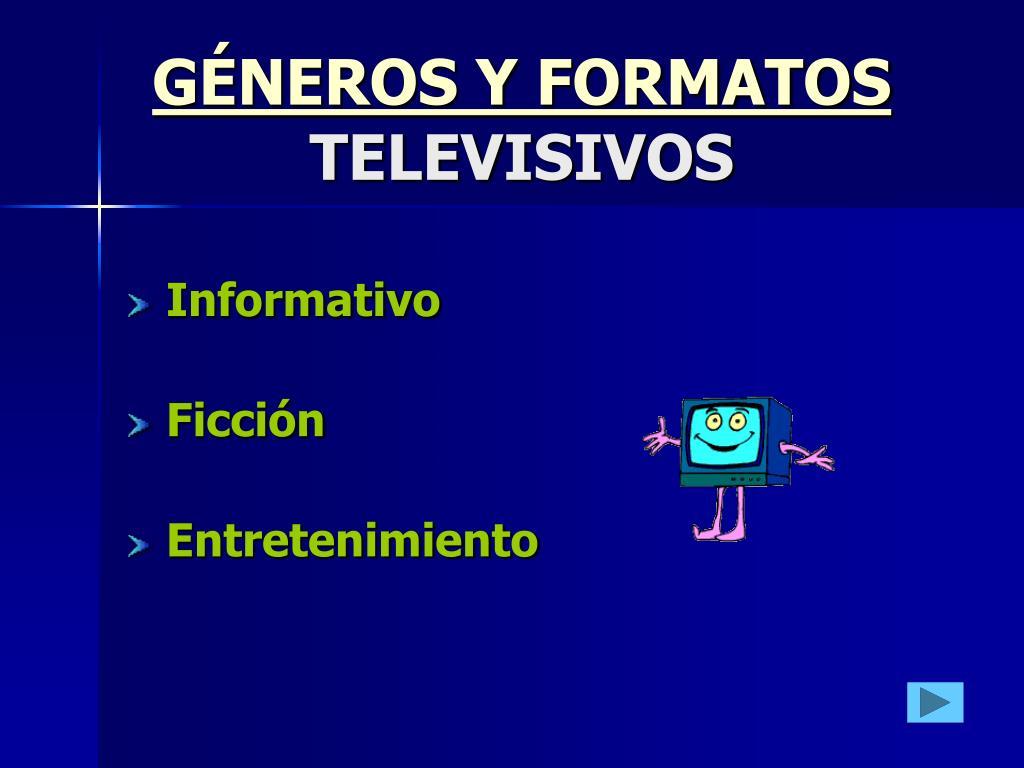 g neros y formatos televisivos l.