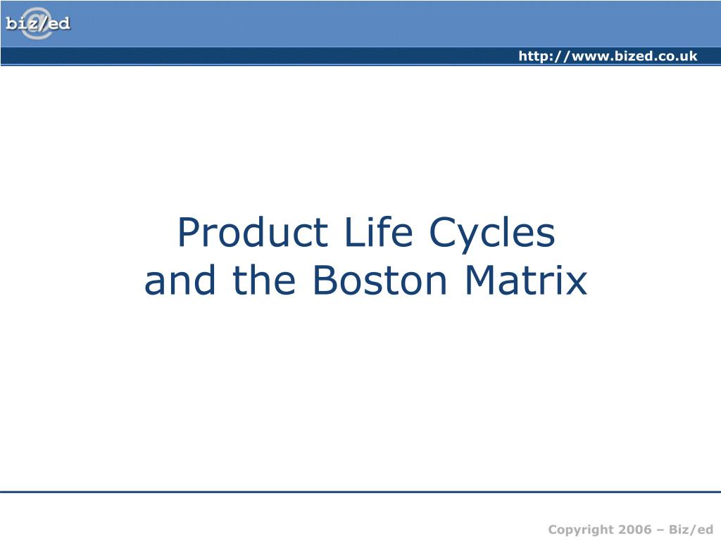 product life cycles and the boston matrix l.