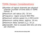 tdma design considerations