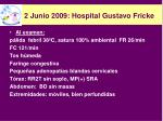 2 junio 2009 hospital gustavo fricke