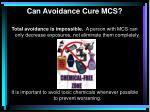 can avoidance cure mcs