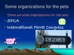 some organizations for the pets