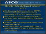 hereditary colorectal cancer syndromes hnpcc