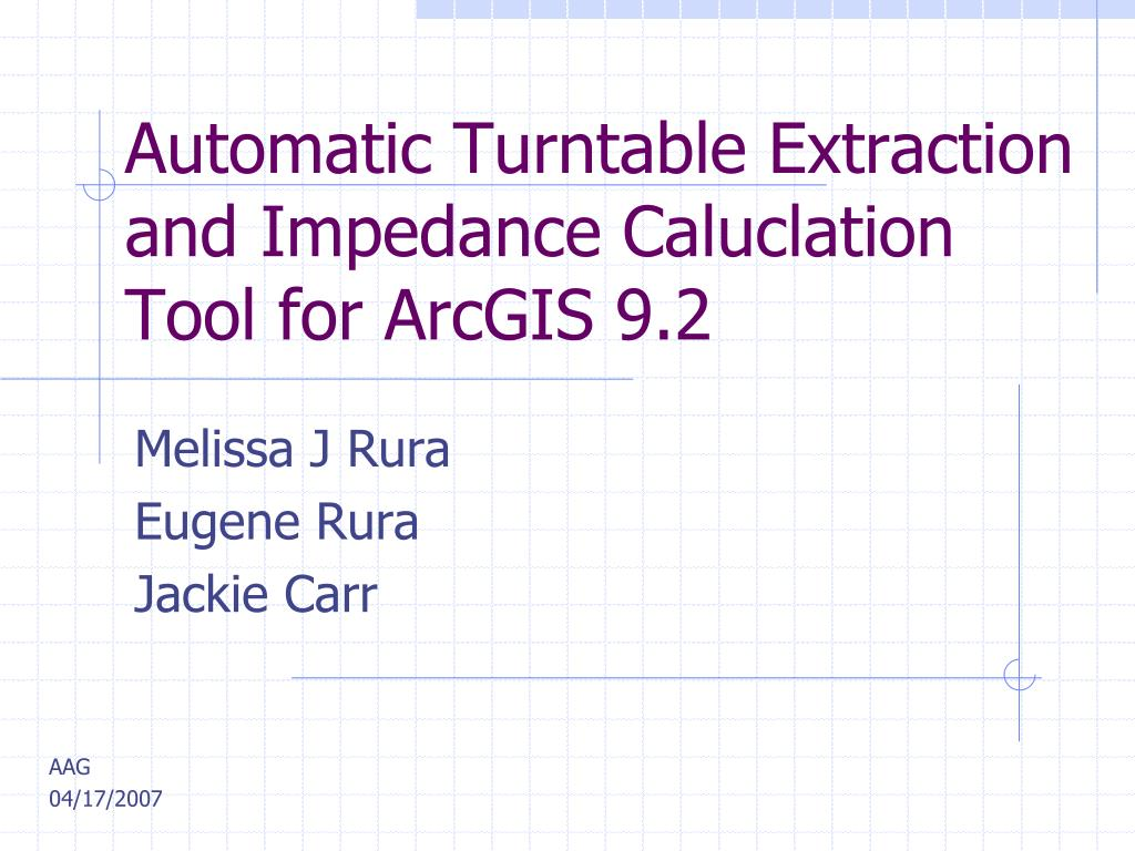 automatic turntable extraction and impedance caluclation tool for arcgis 9 2 l.