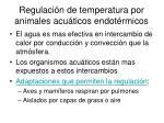 regulaci n de temperatura por animales acu ticos endot rmicos