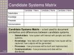 candidate systems matrix