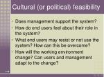 cultural or political feasibility