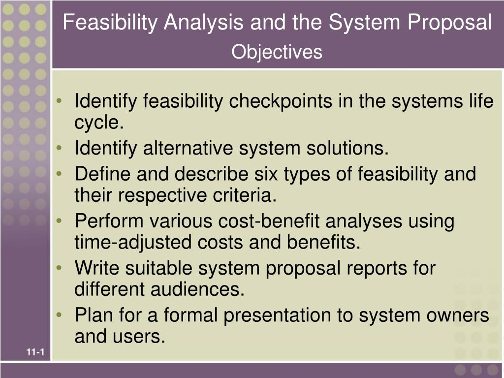 feasibility analysis and the system proposal objectives l.