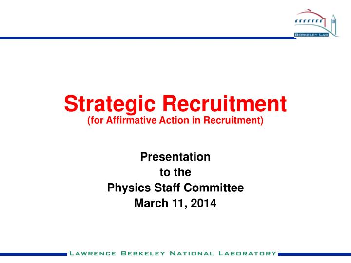 strategic recruitment for affirmative action in recruitment n.