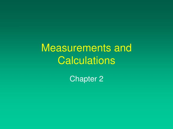 measurements and calculations n.