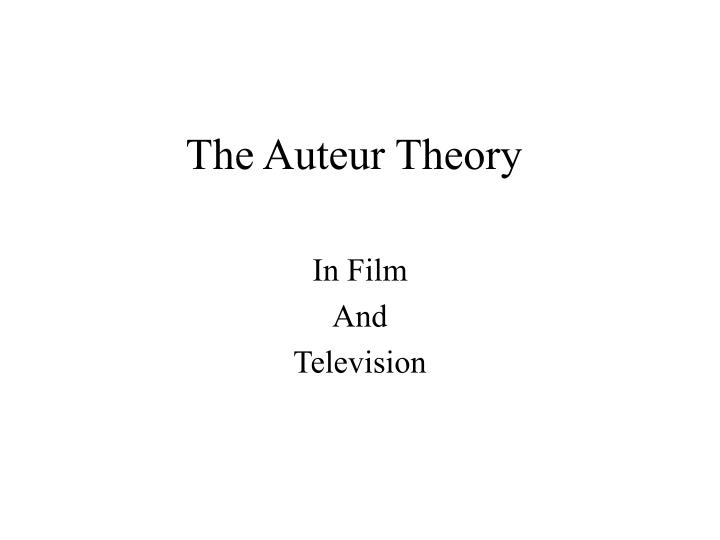 the auteur theory n.