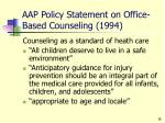 aap policy statement on office based counseling 1994