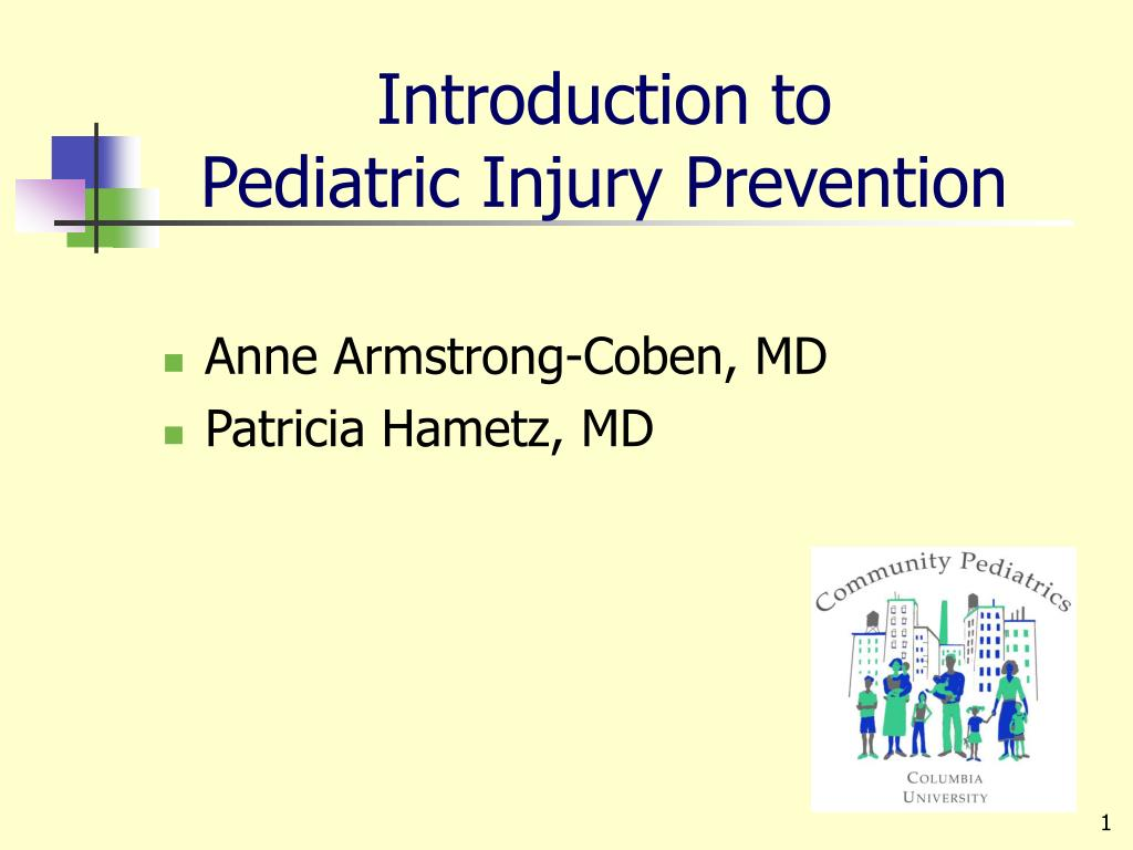 introduction to pediatric injury prevention l.