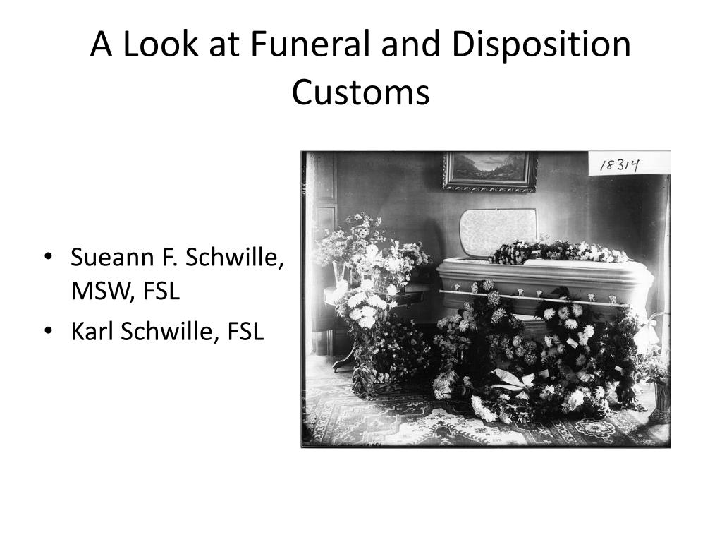 a look at funeral and disposition customs l.
