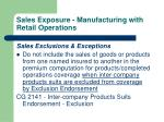 sales exposure manufacturing with retail operations55