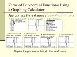 zeros of polynomial functions using a graphing calculator