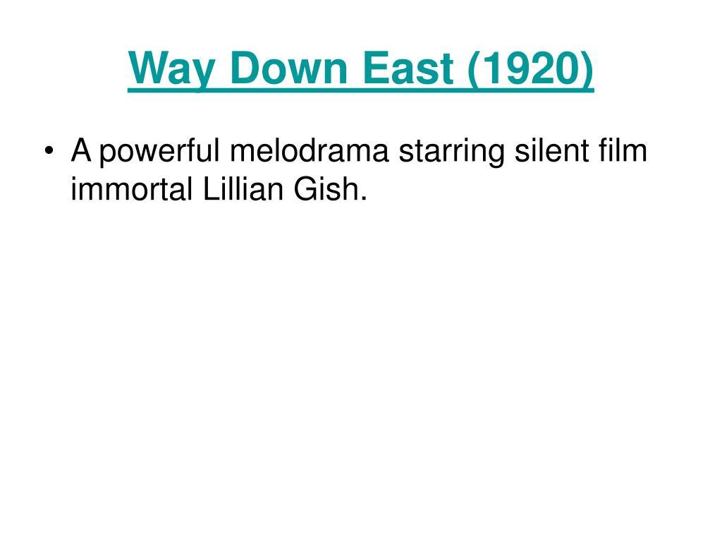 Way Down East (1920)