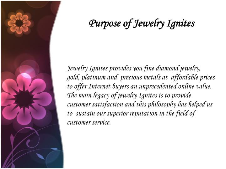 Purpose of jewelry ignites