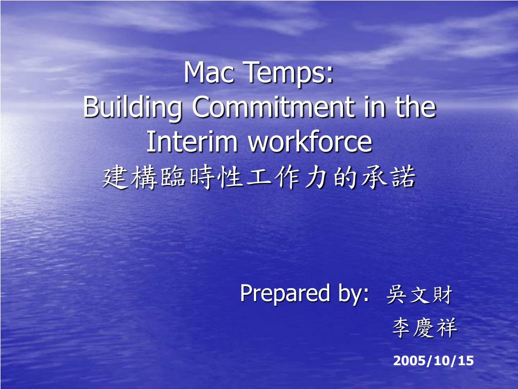 mac temps building commitment in the interim workforce l.