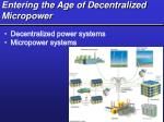 entering the age of decentralized micropower