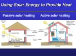 using solar energy to provide heat