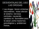 desventajas del uso las drogas